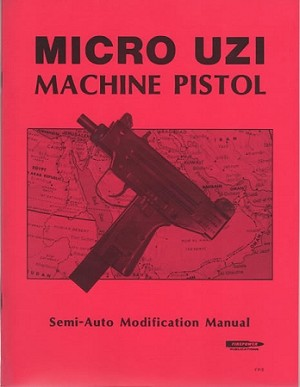Micro Uzi Select Fire Modification Manual
